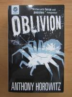Anticariat: Anthony Horowitz - Oblivion