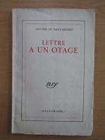Antoine de Saint-Exupery - Lettre a un otage