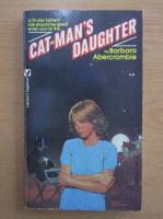 Anticariat: Barbara Abercombie - Cat-Man's Daughter