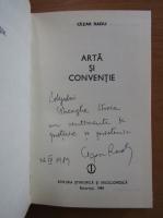 Anticariat: Cezar Radu - Arta si conventie (cu autograful autorului)