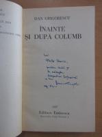 Anticariat: Dan Grigorescu - Inainte si dupa Columb (cu autograful autorului)