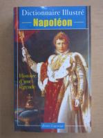 Anticariat: Dictionnaire Illustre. Napoleon