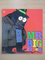 Anticariat: Ed Vere - Mr Big