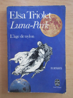 Anticariat: Elsa Triolet - Luna-Park