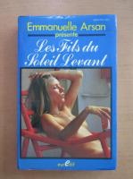 Anticariat: Emmanuelle Arsan - Les Fils du Soleil Levant