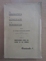 Esteban Rodriguez Herrera - La Gramatica el Lenguaje y los Periodicos