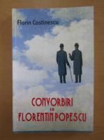 Anticariat: Florin Constinescu - Convorbiri cu Florentin Popescu