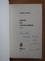 Anticariat: George Arion - Amintiri din cetatea nimanui (cu autograful autorului)