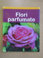 Anticariat: Heide Rau - Flori parfumate