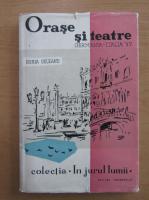 Anticariat: Horia Deleanu - Orase si teatre. Germania-Italia 1957