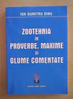 Ion Dumitru - Zootehnica in proverbe, maxime si glume comentate