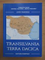 Anticariat: Liviu Pandele - Transilvania, Terra Dacica