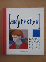 Anticariat: Loulou Picasso Peinture 1986-1989