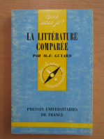 Anticariat: M. F. Guyard - La litterature comparee
