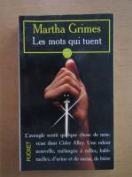 Anticariat: Martha Grimes - Les mots qui tuent