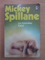Anticariat: Mickey Spillane - Le nouveau Caid
