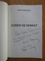 Anticariat: Mircea Angelescu - Scrieri de demult (volumul 1, cu autograful autorului)