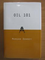 Anticariat: Morgan Downey - Oil 101