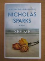 Anticariat: Nicholas Sparks - See me