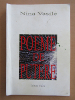 Nina Vasile - Poeme de putere