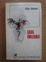 Anticariat: Oltea Alexandru - Casa Emilianei