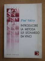 Paul Valery - Introducere la metoda lui Leonardo Da Vinci