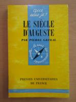 Anticariat: Pierre Grimal - Le Siecle d'Auguste