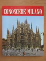 Anticariat: Renzo Chiarelli - Conoscere Milano