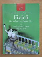 Anticariat: Rodica Ionescu Andrei - Fizica. Manual pentru clasa a XI-a