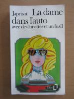 Sebastien Japrisot - La dame dans l'auto avec des lunettes et un fusil