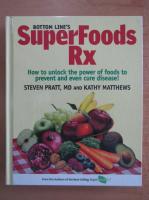 Anticariat: Steven G. Pratt - Super Foods Rx