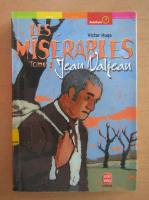 Victor Hugo - Les Miserables. Tome 1