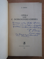 Anticariat: Zigu Ornea - Opera lui C. Dobrogeanu-Gherea (cu autograful autorului)