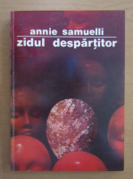 Anticariat: Annie Samuelli - Zidul despartitor