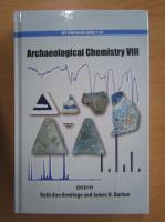 Anticariat: Archaeological Chemistry (volumul 8)