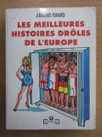 Armand Isnard - Les Meilleurs Histoires Droles de L'Europe