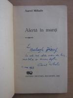 Anticariat: Aurel Mihale - Alerta in munti (cu autograful autorului)