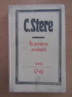 Anticariat: C. Stere - In preajma revolutiei (volumele 7-8)