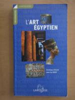 Anticariat: Christiane Ziegler - L'art Egyptien