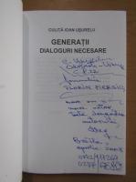 Anticariat: Culita Ioan Usurelu - Generatii. Dialoguri necesare (cu autograful autorului)