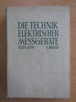 Anticariat: Georg Keinath - Die technik elektrischer messgerate