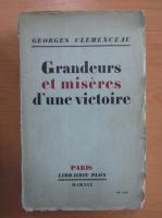 Anticariat: Georges Clemenceau - Grandeurs et miseres d'une victoire