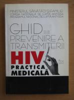 Anticariat: Ghid de prevenire a transmiterii HIV in practica medicala