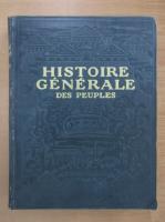 Anticariat: Histoire generale des peuples, volumul 3. De l'Antiquite a nos jours