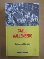 Jacques Derogy - Cazul Wallenberg