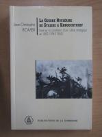 Anticariat: Jean-Christophe Romer - La Guerre Nucleaire de Staline a Khrouchrchev