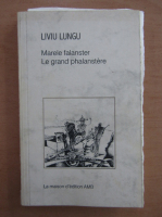 Anticariat: Liviu Lungu - Marele falanster (editie bilingva)