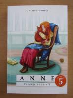Lucy Maud Montgomery - Anne (volumul 5)