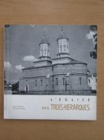 Anticariat: N. Grigoras - L'Eglise des Trois Hierarques