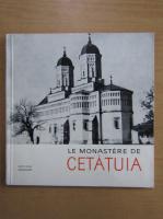 Anticariat: N. Grigoras - Le Monastere de Cetatuia